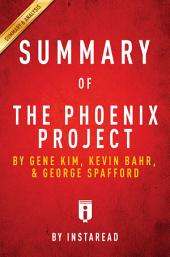 The Phoenix Project: by Gene Kim, Kevin Behr, and George Spafford | Summary & Analysis