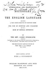 Etymological and pronouncing dictionary of the English language, including a very copious selection of scientific terms ... The pronunciation carefully revised by P.H. Phelp
