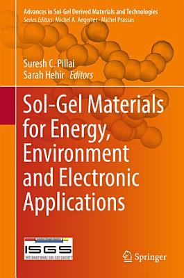 Sol-Gel Materials for Energy, Environment and Electronic Applications