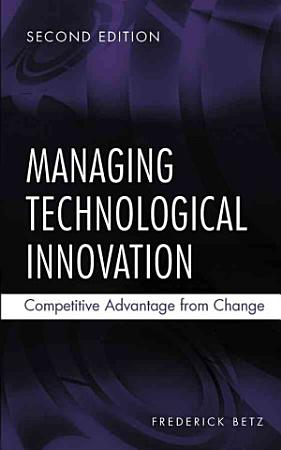 Managing Technological Innovation PDF