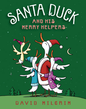 Santa Duck and His Merry Helpers PDF