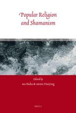 Popular Religion and Shamanism PDF