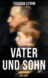 Vater und Sohn (Novellenkranz): Zusammenstoß der Generationen