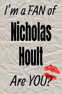 I m a Fan of Nicholas Hoult Are You  Creative Writing Lined Journal  Promoting Fandom and Creativity Through Journaling   One Day at a Time