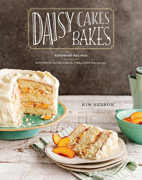Download Daisy Cakes Bakes Book