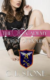 The Academy - Drop of Doubt: The Ghost Bird Series #5