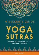 A Seeker s Guide to the Yoga Sutras