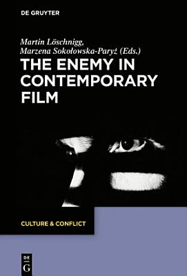 The Enemy in Contemporary Film PDF