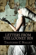 Letters from the Looney Bin Book