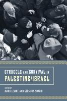 Struggle and Survival in Palestine Israel PDF