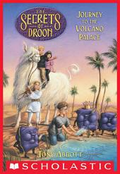 The Secrets of Droon #2: Journey to the Volcano Palace