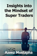 Insights Into the Mindset of Super Traders PDF