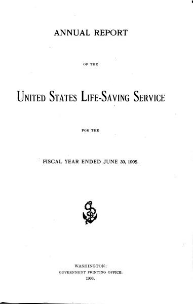 Download Annual Report of the United States Life Saving Service Book