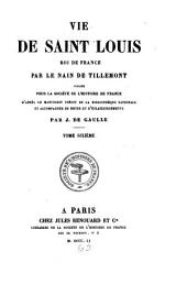 Vie de Saint Louis, roi de France: Volume 6