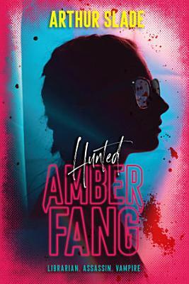 Amber Fang  Hunted