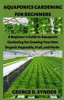 Aquaponics Gardening for Beginners