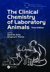 The Clinical Chemistry of Laboratory Animals: Edition 3