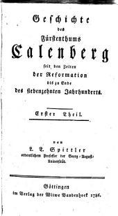 Geschichte des Fürstenthums Calenberg: seit den Zeiten der Reformation bis zu Ende des siebenzehnten Jahrhunderts, Band 1