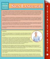 Sign Language: Speedy Study Guides