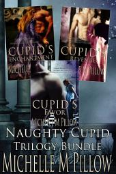 Naughty Cupid (Books 1-3 Box Set)
