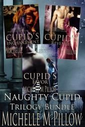Naughty Cupid (Books 1-3 Box Set)