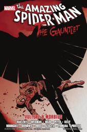 Spider-Man: The Gauntlet Vol. 3 - Vulture and Morbius