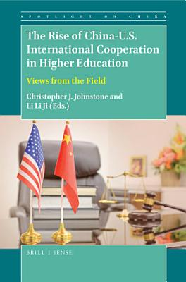 The Rise of China U S  International Cooperation in Higher Education PDF