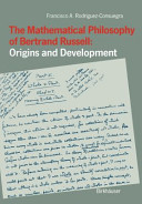 The Mathematical Philosophy of Bertrand Russell  Origins and Development PDF