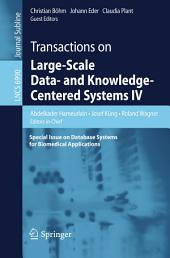 Transactions on Large-Scale Data- and Knowledge-Centered Systems IV: Special Issue on Database Systems for Biomedical Applications