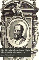 The Life and Works of Giorgio Giulio Clovio  Miniaturist  1495 1578 PDF