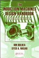 The Induction Machines Design Handbook  Second Edition PDF