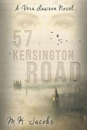 57 Kensington Road: A Vera Lawson Series