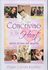 Conceiving in the Heart