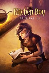 The Kitchen Boy: Edition 2