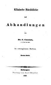 Klinische Rückblicke und Abhandlungen: Band 1