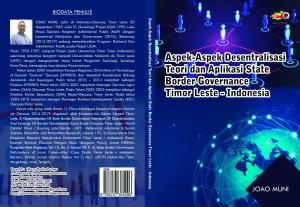 Aspek Aspek Desentralisasi Teori Dan Aplikasi State Border Governance Timor Leste Indonesia