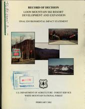 White Mountain National Forest (N.F.), Loon Mountain Ski Resort Development and Expansion Project: Environmental Impact Statement