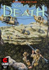 Vietnam Journal: Valley of Death: Volume 1