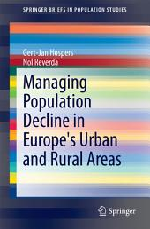 Managing Population Decline in Europe's Urban and Rural Areas