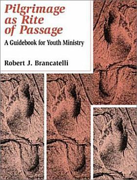 Pilgrimage As Rite of Passage PDF