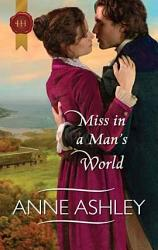 Miss In A Man S World Book PDF