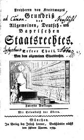 Grundriß des Allgemeinen, Deutsch- und Bayrischen Staatsrechtes