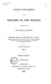 Select Specimens of the Theatre of the Hindus: Volume 1