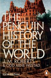 The Penguin History Of The World Book PDF