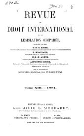 Revue de droit international et de législation comparée: Volume13