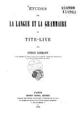Etudes sur la langue et la grammaire de Tite-Live