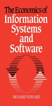 The Economics of Information Systems and Software
