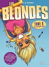 Les Blondes T08: Le grand huit