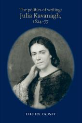 The politics of writing: Julia Kavanagh, 1824-77