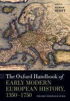 The Oxford Handbook of Early Modern European History  1350 1750 PDF